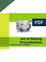 Art of Making Presentations