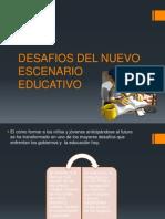 Desafios Del Nuevo Escenario Educativo