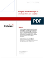 Using Big Data Technologies to Enable Social Media Analytics- Impetus White Paper