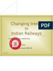 Changing Trend of Indian Railways