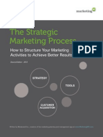 The Strategic Marketing Process - How to Structure Your Marketing Activities to Achieve Better Results