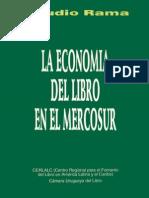 Libro - La Economia Del Libro en El MERCOSUR - Claudio Rama - CERLALC - 1994
