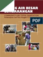 Stop Buang Air BEsar. Pembelajaran dari Para Penggiat Community-Led Total Sanitation (CLTS)