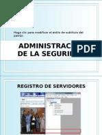 ADMINISTRACIÓN DE LA SEGURIDAD S9