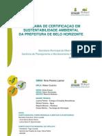 PROGRAMA DE CERTIFICAÇAO EM SUSTENT. AMB. DA PREFEITURA DE BH