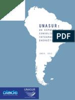 UNASUL [2012] Un Espacio Que Consolida La Integracion Energetica