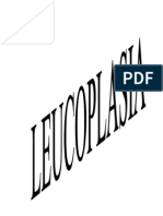 LEUCOPLASIA GENERALIDADES