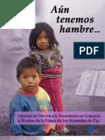 Aun Tenemos Hambre en Guatemala 2006