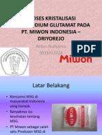 Proses Kristalisasi Monosodium Glutamat Pada Pt