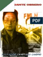 Salvador Cayetano Carpio (Comandante Marcial) - Biografía y escritos completos