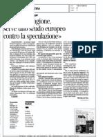 Roma ha ragione, serve uno scudo europeo contro la speculazione