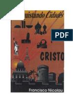 Conquistando Cidades Para Cristo