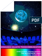 Ayahuasca Galactic Transcommunication