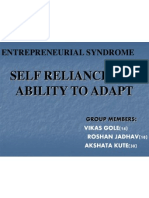 Entrepreneurial Syndrome-self Reliance and Ability to Adapt