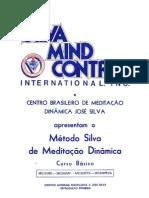 Método Silva de Meditação Dinâmica