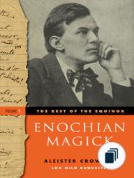 The Best of the Equinox, Enochian Magic