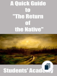 "A Quick Guide to ""The Return of the Native"""