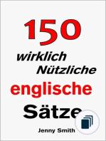 150 Wirklich Nützliche Englische Sätze