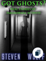 Got Ghosts? Real Stories of Paranormal Activity (Got Ghosts? Series)