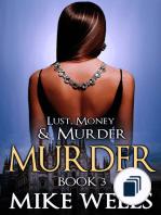 Lust, Money & Murder