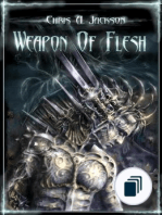 Weapon of Flesh Series