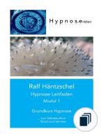 Hypnose Leitfaden in drei Modulen
