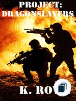 The Dragonslayer's Saga