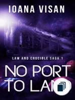 Law and Crucible Saga