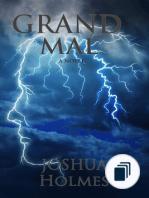 The Grand Mal Series
