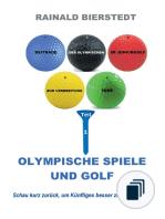 Beiträge zur Verbreitung der Olympischen Idee im Juniorgolf