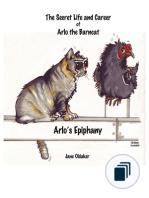 The Secret Life and Career of Arlo the Barncat