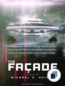 The Façade Saga