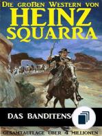 Die großen Western von Heinz Squarra