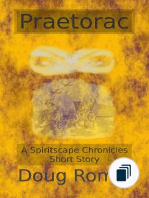 The Spiritscape Chronicles Short Stories