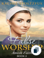 Amish Faith (False Worship) Series