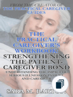 The Practical Caregiver's Workbook