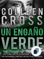 Serie thriller de suspenses y misterios de Katerina Carter,  detective privada