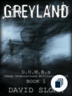 D.U.M.B.s (Deep Underground Military Bases)