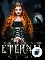 The Queen's Alpha Series
