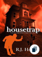 The Housetrap Chronicles