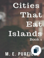 Cities That Eat Islands