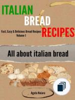 Fast, Easy & Delicious Bread Recipes