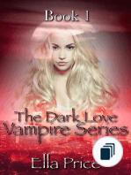 The Dark Love Vampire Series