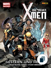 Marvel Now! Die neuen X-Men