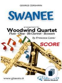 Swanee - Woodwind Quartet