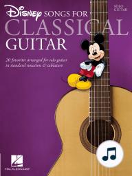 Disney Songs for Classical Guitar