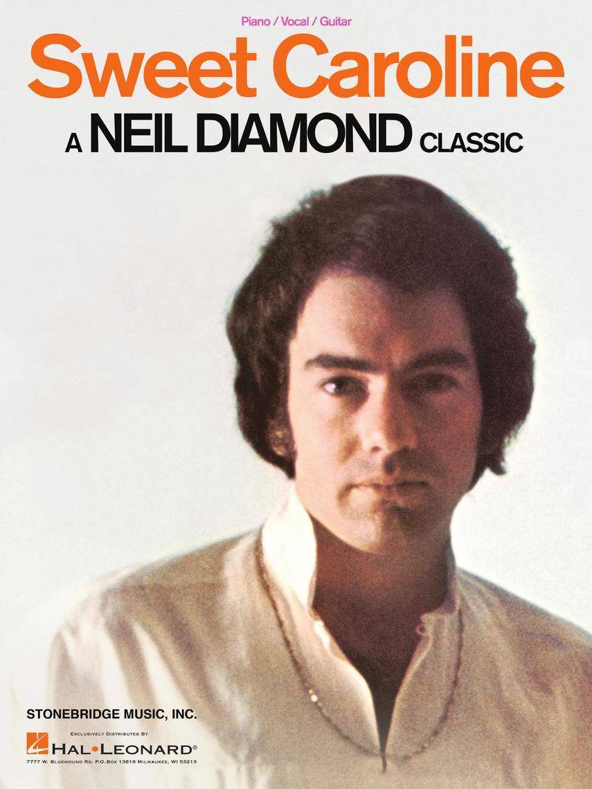 Sweet Caroline by Neil Diamond - Read Online