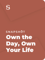 Own the Day, Own Your Life: Optimized Practices for Waking, Working, Learning, Eating, Training, Playing, Sleeping and Sex