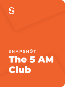 The 5 AM Club: Own Your Morning, Elevate Your Life