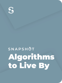 Algorithms to Live By: The Computer Science of Human Decisions